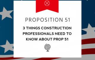 Prop 51 and Construction Professionals